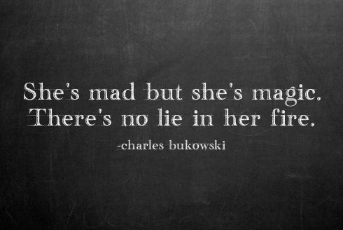 charles-bukowski-quotes-sayings-about-her-fire