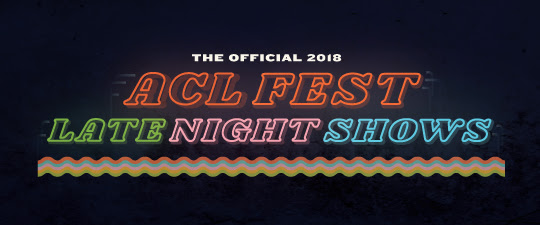 ACL Fest 2018: Aftershows