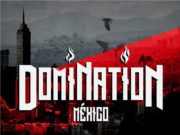 Domination México 2019